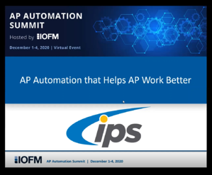 IOFM AP Automation Summit 2020 - IPS Demo Cover