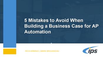 IPS Webinar Business Case AP Automation