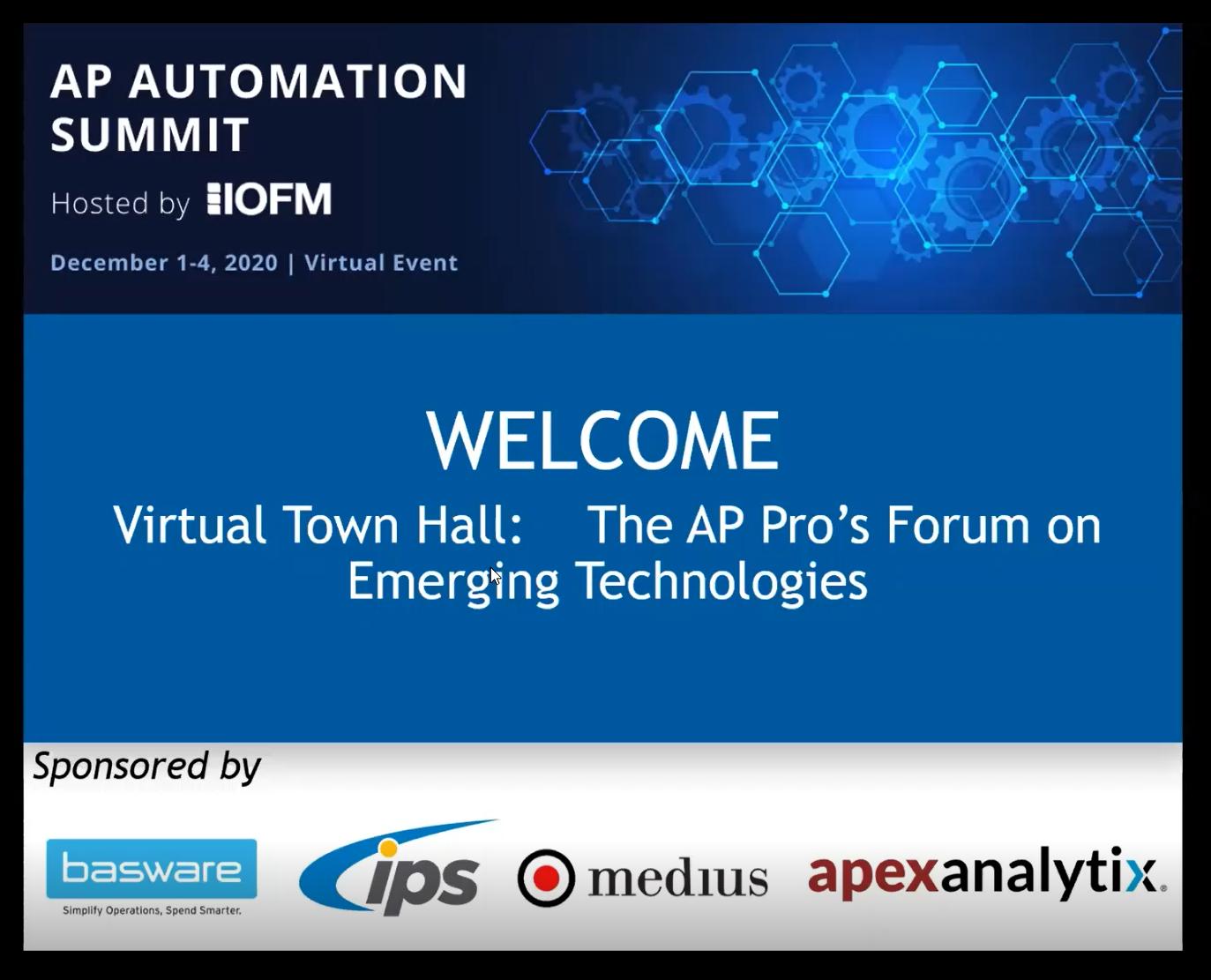 IOFM AP Automation Summit 2020 - Virtual Town Hall Meeting